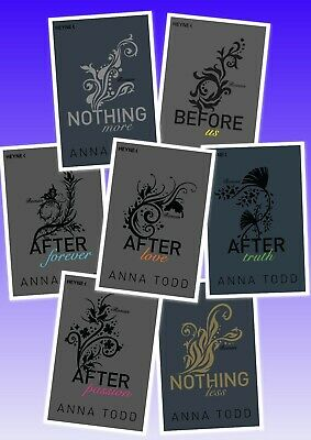 After Anna Todd After passion After truth After love After forever Nothing Less