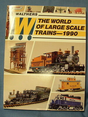 Walthers The World Of Large Scale Trains-1990 Pb Lionel-Lgb-Bachmann