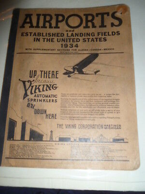 1934 AIRPORTS & ESTABLISHED LANDING FIELDS IN THE U.S. w/ MAPS & EARLY PHOTOS