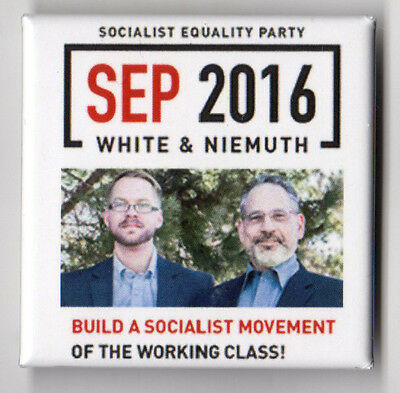 Socialist Equality Party campaign button pin 2016 Jerry White