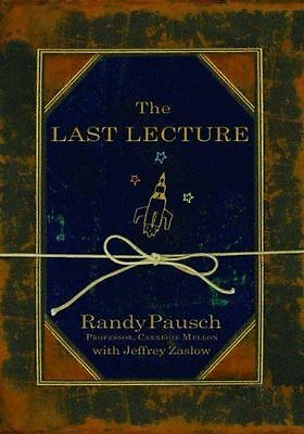 The Last Lecture by Randy Pausch (2008, Paperback)
