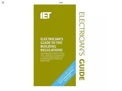 IET Electrician's Guide to the Building Regulations,  Updated 18th Ed