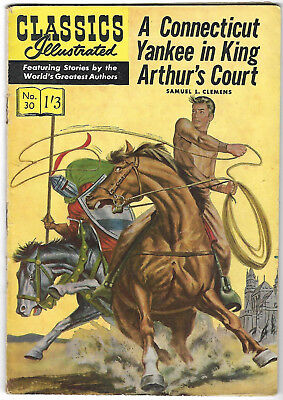 "1960's. CLASSICS ILLUSTRATED #30. ""Connecticut Yankee in King Arthur's Court"""