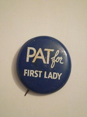 Pat for First Lady Political Campaign Button/Pin