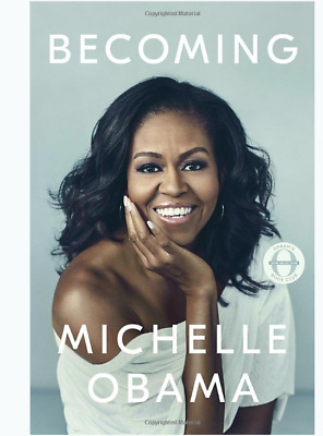 Becoming by Michelle Obama Hardcover – November 2018