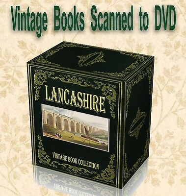 282 Rare Lancashire History Books on DVD - Parish Registers Genealogy Places K2