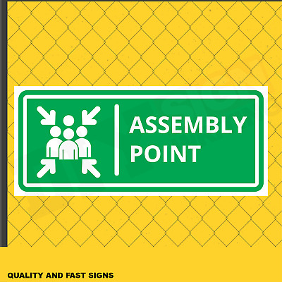 Assembly Point Prints Full Colour Sign Printed Heavy Duty 3963