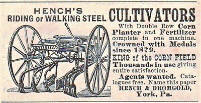 Old 1893 ad~ HENCH'S Riding or Walking CULTIVATORS~ Hench & Dromgold, York, Pa.