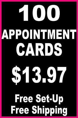 100 Appointment Cards - FREE Set-Up + FREE Shipping Included ($13.97)