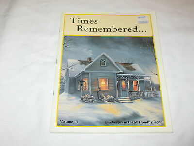 Times Remembered Painting Pattern Book Dorothy Dent Landscape Volume 13