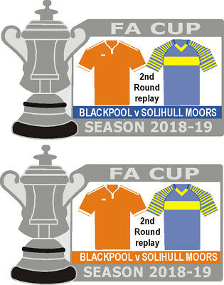Blackpool v Solihull Moors Cup 2nd Round Replay Match Badge 2018-19
