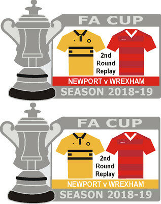 Newport v Wrexham Cup 2nd Round Replay Match Badge 2018-19