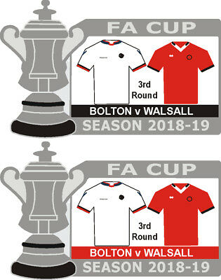 Bolton v Walsall Cup 3rd Round Match Badge 2018-19