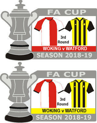 Woking v Watford Cup 3rd Round Match Badge 2018-19