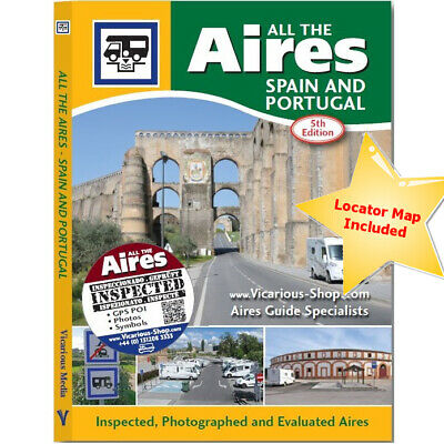 All The Aires Spain and Portugal 5th Edition - Motorhome Guide - Vicarious Media