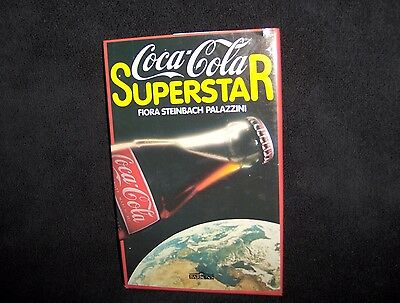 Coca Cola Superstar~HC Book By Fiora Steinbach Palazzini ~ History of Coca-Cola