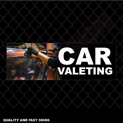Car Valeting Business Full Colour Sign Printed Heavy Duty 4019