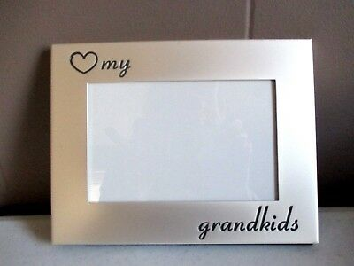 """""""Love my Grandkids"""" - Picture Photo Frame - 6"""" X 4""""  Metal - Flat silver finish"""