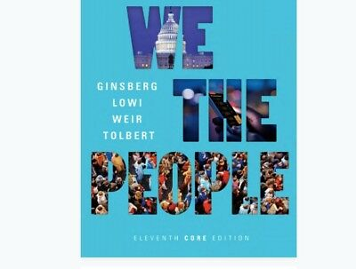 We the People eleventh 11th Core Edition Benjamin Ginsberg  e-Text