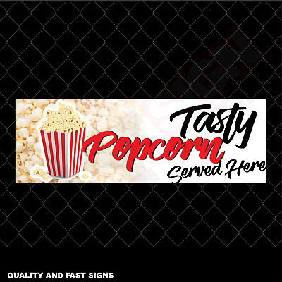 Tasty Popcorn Served Here Signage Colour Sign Printed Heavy Duty 4049