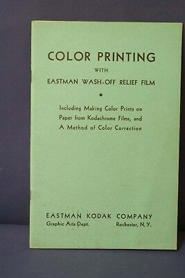 F66288~ 1940 Kodachrome Color Printing With Eastman Wash-Off Relief Film