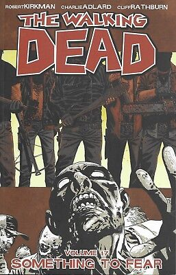 THE WALKING DEAD Volume 17 TPB issue 97-102 SOMETHING TO FEAR Image Comics TV