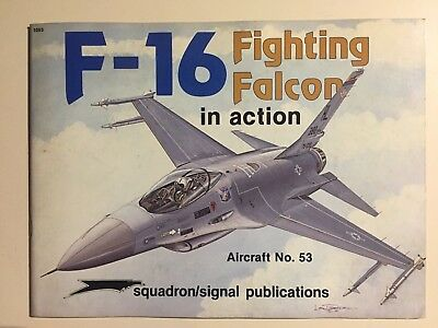 Squadron/signal Publications 1053 F-16 Fighting Falcon In Action Aircraft 53
