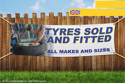 Tyres Sold And Fitted Here All Makes Outdoor Heavy Duty PVC Banner Sign 2876S