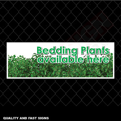 Bedding Plants Available Here Signage Colour Sign Printed Heavy Duty 4095
