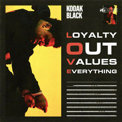 KODAK BLACK LOYALTY OUT VALUES EVERYTHING 2018 (Mixtape) Official CD Rap Trap