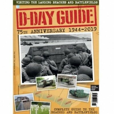 D-Day Guide Magazine Specials  History 75th Anniversary 1944-2019