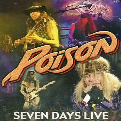 Poison  ‎– Seven Days Live CD - Hard/Glam Rock  - 17 Track Edition NEW / SEALED!