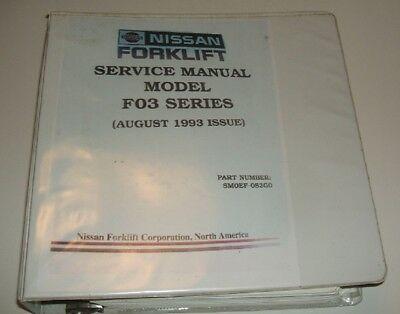 Nissan Model F03 Series Forklift Service Shop Repair Manual P/n Smoef-Os2Go