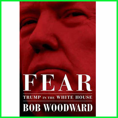 FEAR Trump in the White House By Bob Woodward 2018 (E-book) {PDF}