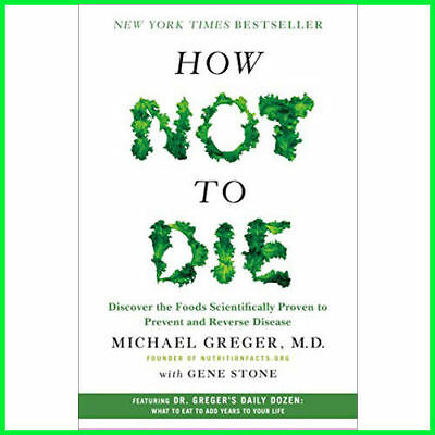 How Not To Die : By Dr Michael Greger (E-book) {PDF} ⚡Fast Delivery(10s)⚡