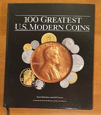 100 GREATEST U.S. MODERN COINS book BY SCOTT SCHECHTER & JEFF GARRETT WHITMAN