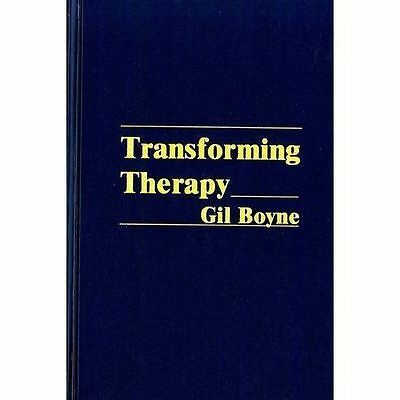 Transforming Therapy: New Approach to Hypnotherapy by Gil Boyne (Mixed media pro