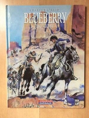 BLUEBERRY T1Ind FORT NAVAJO - CHARLIER GIRAUD - DARGAUD - 2004 - COMME NEUF