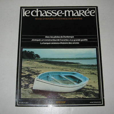 Le Chasse Maree N° 10,1984,tbe,histoire Maritime,barque Catalane,carantec,ancres