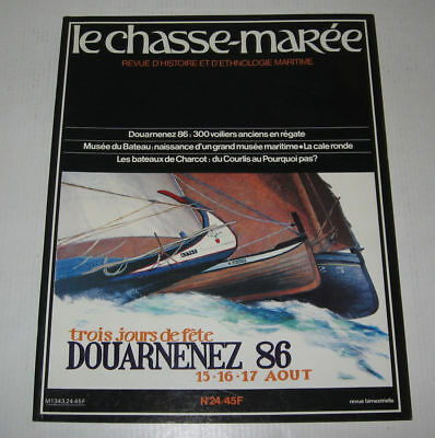 Le Chasse Maree N° 24,1986,tbe,histoire Maritime,douarnenez,cale Ronde,charcot