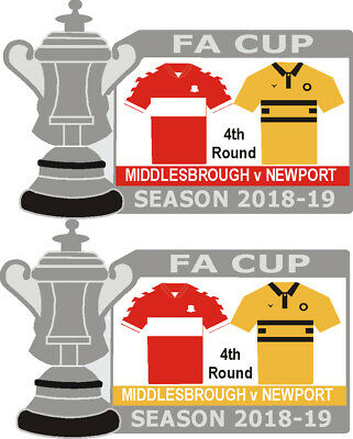 Middlesbrough v Newport 4th Round Cup Match Badge 2018-19