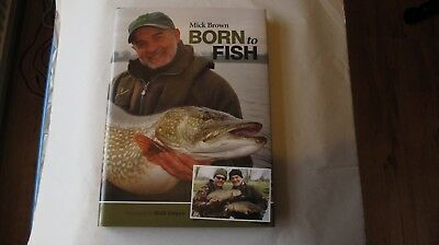 Born to Fish book by Mick Brown