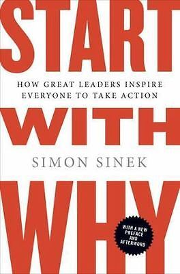 Start with Why by Simon Sinek 2018 NEW