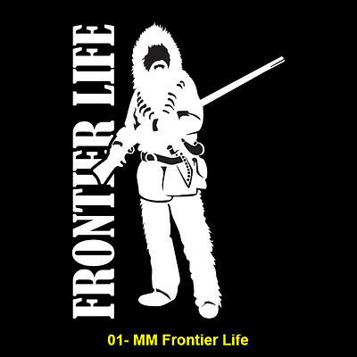 Frontier Life/Mountain Man Vinyl Window Sticker (#01 MM Frontier Life)