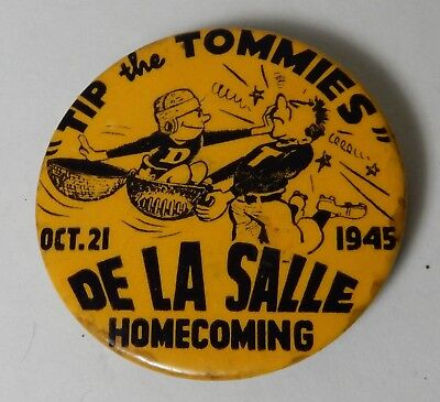 Oct 1945 TIP THE TOMMIES DELASALLE minneapolis  HOMECOMING FOOTBALL PINBACK
