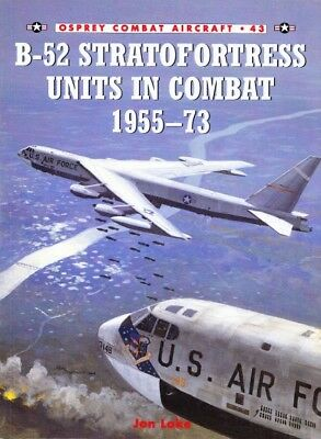 Osprey Combat Aircraft B-52 Stratofortress Units in Combat 1955-73 ( Luftwaffe )