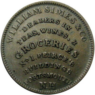 1837 Portsmouth New Hampshire Hard Times Token March Bookseller Simes Wine & Tea
