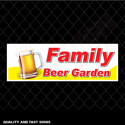 Family Beer Garden Signage Colour Sign Printed Heavy Duty 4147