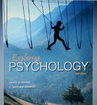 Exploring Psychology 10th Edition by Myers and DeWall