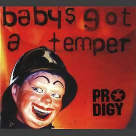 The Prodigy - Baby's Got A Temper (CD)